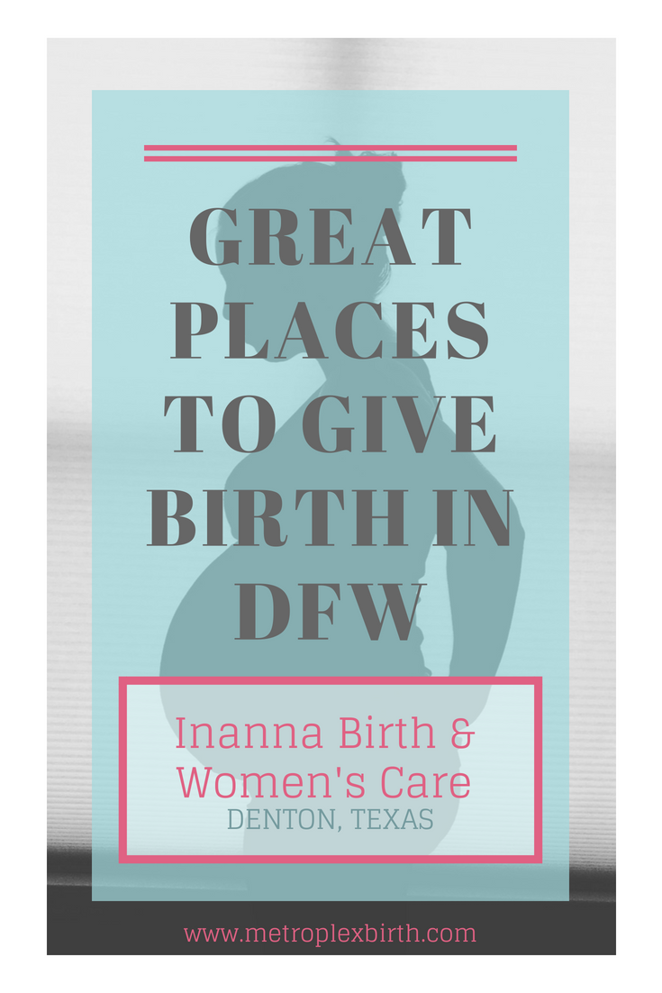 Great Places to Give Birth in DFW: Inanna Birth & Women's Care