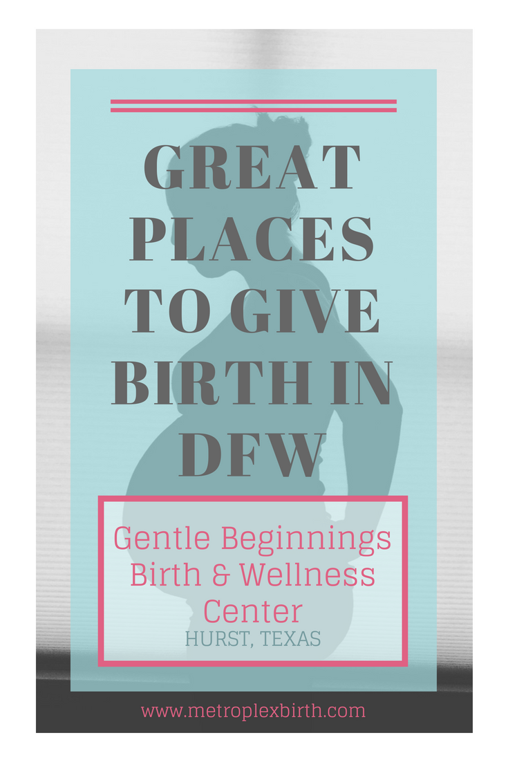 Great Places to Give Birth in DFW: Gentle Beginnings