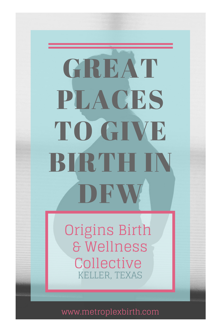 Great Places to Give Birth in DFW: Origins Birth & Wellness Collective