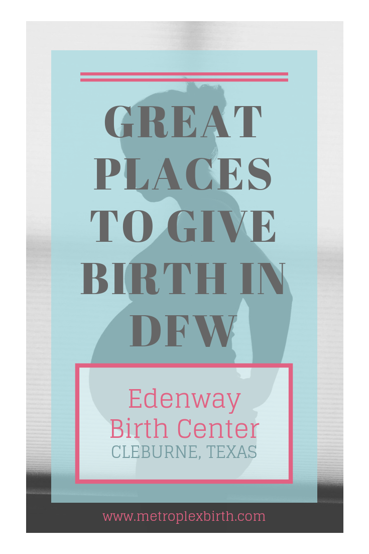 Great Places to Give Birth in DFW: Edenway Birth Center