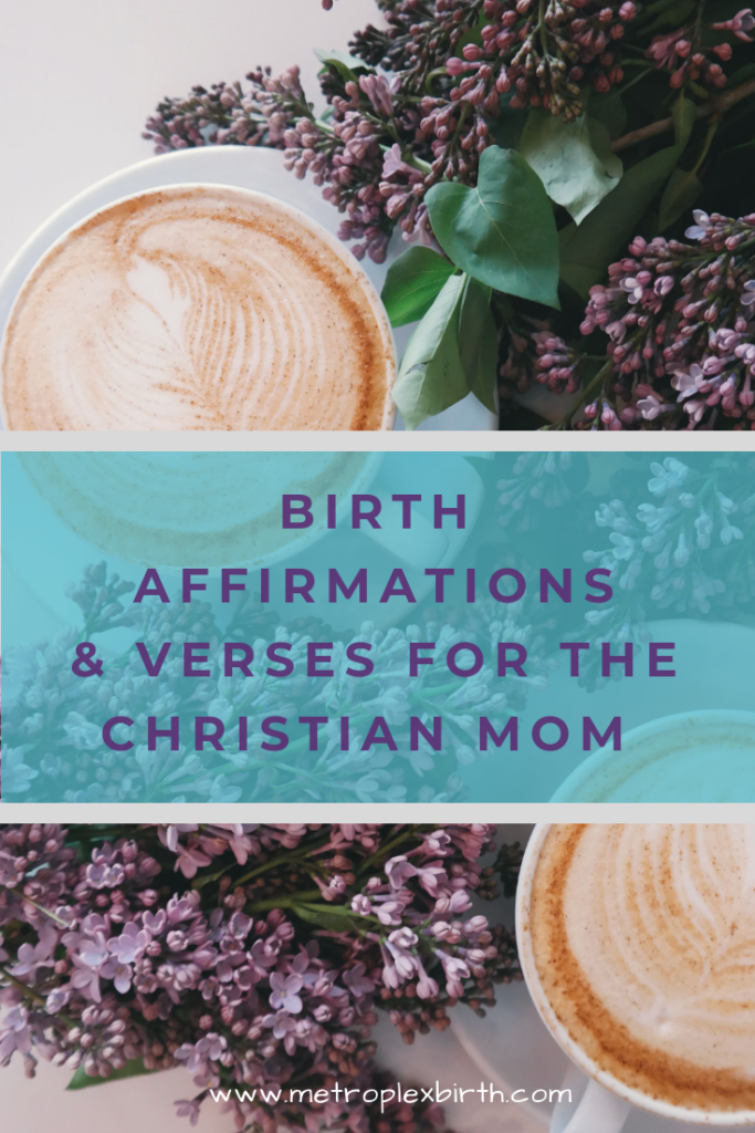 Birth Affirmations & Verses for the Christian Mom